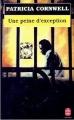 Couverture Kay Scarpetta, tome 04 : Une peine d'exception Editions Le Livre de Poche 1999