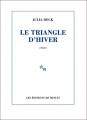 Couverture Le triangle d'hiver Editions de Minuit 2014