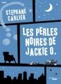 Couverture Les perles noires de Jackie O. Editions Le Cherche Midi 2016