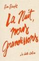 Couverture La nuit, nous grandissons Editions Anne Carrière 2016