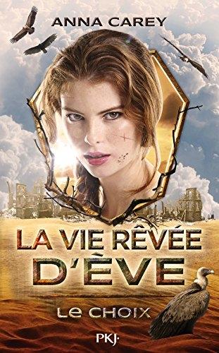 Couverture La vie rêvée d'Eve, tome 2 : Le choix