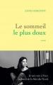 Couverture Le sommeil le plus doux Editions Grasset 2016