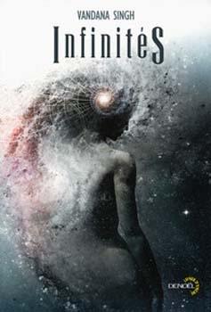 Infinités - Vandana Singh