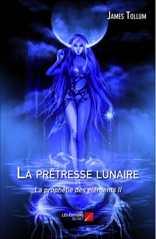 Couverture La prophétie des éléments, tome 2 : La prêtresse lunaire
