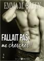 Couverture Fallait pas me chercher !, tome 2 Editions Addictives 2016