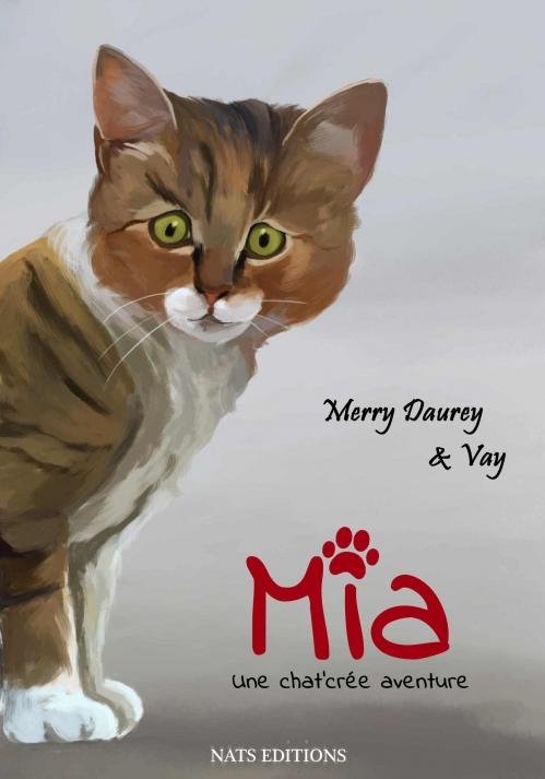 Couverture Mia - Une chat'crée aventure