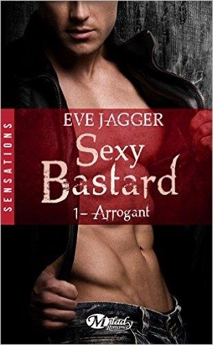 Couverture Sexy bastard, tome 1 : Arrogant