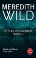 Couverture Hacker, tome 2 : Fatales attractions Editions Le Livre de Poche 2016