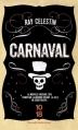 Couverture Carnaval Editions 10/18 (Grands détectives) 2016