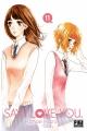 Couverture Say I Love You, tome 11 Editions Pika (Shôjo) 2016