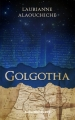 Couverture Golgotha Editions Numeriklivres 2015