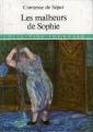 Couverture Les malheurs de Sophie Editions d'Antan (Jeunesse) 1982