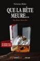Couverture Que la bête meure... Editions Omnibus 2016