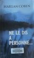 Couverture Ne le dis à personne... Editions Le Grand Livre du Mois 2001