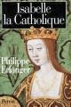 Couverture Isabelle la Catholique Editions Perrin 1997