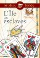 Couverture L'île des esclaves Editions Hachette (Biblio lycée) 2016