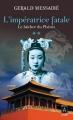 Couverture L'impératrice fatale, tome 2 : Le bûcher du Phénix Editions Archipoche 2014