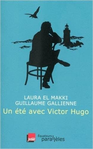 Couverture Un été avec Victor Hugo