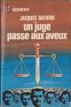 Couverture Un juge passe aux aveux Editions J'ai Lu (Document) 1973