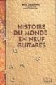 Couverture Histoire du monde en neuf guitares Editions Fayard (Libres) 1996