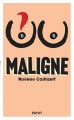 Couverture Maligne Editions Payot 2016