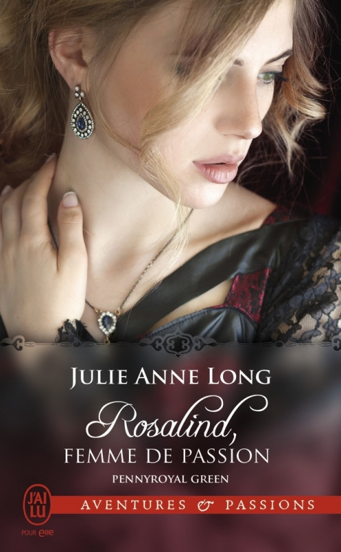 Couverture Pennyroyal Green, tome 3 : Rosalind, femme de passion