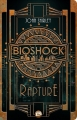 Couverture Bioshock : Rapture Editions Bragelonne (Steampunk) 2016