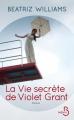Couverture La vie secrète de Violet Grant Editions Belfond (Le cercle) 2016