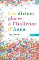 Couverture Les divines glaces italiennes d'Anna Editions Prisma 2016