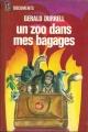 Couverture Un zoo dans mes bagages Editions J'ai Lu (Document) 1973