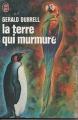 Couverture La terre qui murmure Editions J'ai Lu (Document) 1974