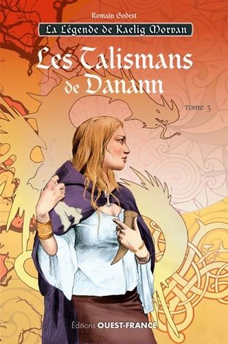 Couverture La Légende de Kaelig Morvan, tome 3 : Les Talismans de Danann