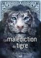 Couverture La saga du tigre, tome 1 : La malédiction du tigre Editions AdA 2014