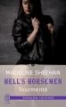 Couverture Hell's horsemen, tome 4 : Tourmenté Editions J'ai lu (Pour elle - Passion intense) 2016