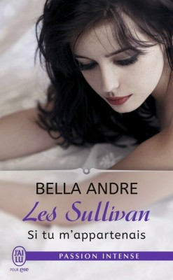 Couverture Les Sullivan, tome 5 : Si tu m'appartenais