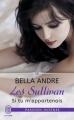 Couverture Les Sullivan, tome 5 : Si tu m'appartenais Editions J'ai Lu (Pour elle - Passion intense) 2016
