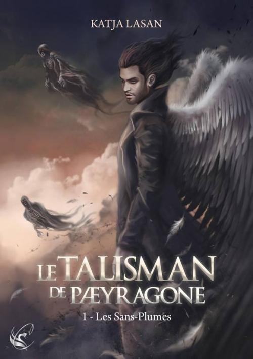 Couverture Le talisman de Paeyragone, tome 1 : Les sans-plumes