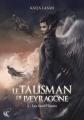 Couverture Le Talisman de Pæyragone, tome 1 : Les Sans-Plumes Editions Cyplog (Pléiades) 2016