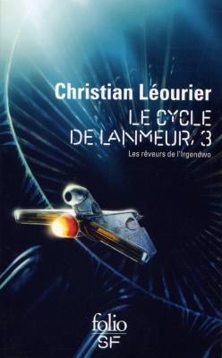 Couverture Le cycle de Lanmeur, intégrale, tome 3 : Les rêveurs de l'Irgendwo