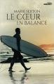 Couverture Le coeur en balance Editions MxM Bookmark 2015