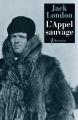 Couverture L'Appel de la forêt / L'Appel sauvage Editions Phebus (Libretto) 2003