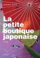 Couverture La petite boutique japonaise Editions Gallimard  (Du monde entier) 2016
