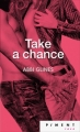 Couverture Chance, tome 1 : Take a chance Editions France Loisirs (Piment - Rose) 2015
