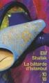 Couverture La bâtarde d'Istanbul Editions 10/18 2006