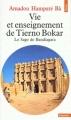 Couverture Vie et enseignement de Tierno Bokar Editions Points (Sagesses) 2001