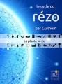 Couverture Le cycle du rézo, tome 1 : La plante verte Editions ELP 2016