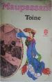 Couverture Toine et autres contes Editions Le Livre de Poche 1969