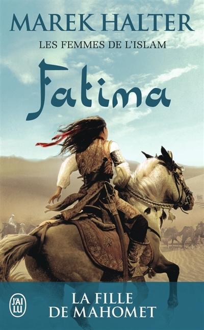 Couverture Les Femmes de l'islam, tome 2 : Fatima