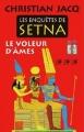 Couverture Les enquêtes de Setna, tome 3 : Le voleur d'âmes Editions France Loisirs (Romans historiques) 2016