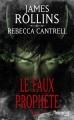 Couverture L'ordre des sanguinistes, tome 3 : Le faux prophète Editions Fleuve (Noir) 2016